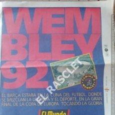 Coleccionismo deportivo: DIARIO EL MUNDO DEPORTIVO - WEMBLEY92 -. Lote 209032185