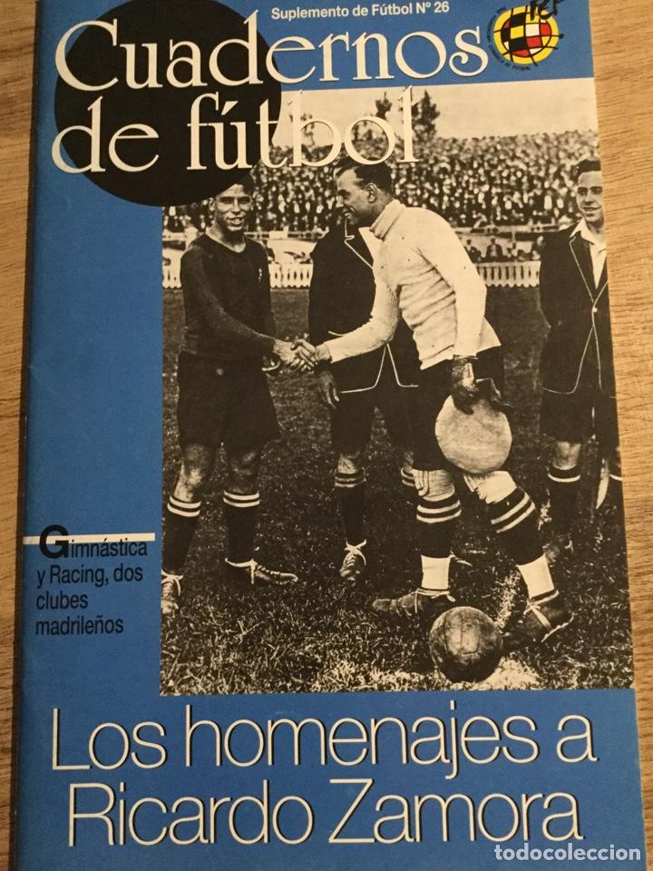 CUADERNOS DE FÚTBOL- RICARDO ZAMORA- (Coleccionismo Deportivo - Revistas y Periódicos - otros Fútbol)
