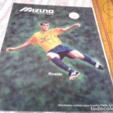 Collezionismo sportivo: RECORTE PAGINA REVISTA POSTER PUBLICIDAD ( MIZUNO - RIVALDO - BRASIL ). Lote 209264413