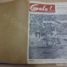 Coleccionismo deportivo: GOLO. REVISTA DESPORTIVA ILUSTRADA. 1ER SEMESTRE AÑO 1957. MUY IUSTRADO. INCLUYE REAL MADRID. Lote 209695576