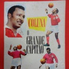 Coleccionismo deportivo: BENFICA. COLUNA. O GRANDE CAPITAO. REVISTA ORIGINAL. Lote 210309125