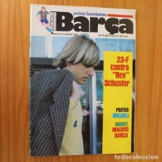 Collezionismo sportivo: RB REVISTA BARÇA 19 (867), ENERO 1982. SCHUSTER, BASKET... INCLUYE POSTER MIGUELI BARCELONISTA. Lote 210534476