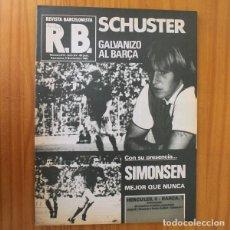 Coleccionismo deportivo: RB REVISTA BARCELONISTA 814, NOVIEMBRE 1980. SCHUSTER, SIMONSEN... BARÇA FUTBOL CLUB BARCELONA. Lote 210534751
