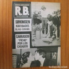 Coleccionismo deportivo: RB REVISTA BARCELONISTA 821, NOVIEMBRE 1980. SIMONSEN CAGA TIO, BODA CARRASCO... BARÇA FUTBOL CLUB B. Lote 210534872