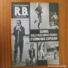Coleccionismo deportivo: RB REVISTA BARCELONISTA 823, ENERO 1981. SARRIA SOLO NOS SIRVE GANAR... BARÇA FUTBOL CLUB BARCELONA. Lote 210534891
