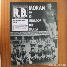 Coleccionismo deportivo: RB REVISTA BARCELONISTA 834, 25 MARZO 1981. MORAN, ZARAGOZA, QUINI... BARÇA FUTBOL CLUB BARCELONA. Lote 210536150