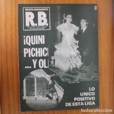 Coleccionismo deportivo: RB REVISTA BARCELONISTA 839, 29 ABRIL 1981. QUINI PICHICHI Y OLE... BARÇA FUTBOL CLUB BARCELONA. Lote 210536196