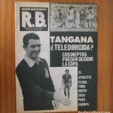 Coleccionismo deportivo: RB REVISTA BARCELONISTA 844, 3 JUNIO 1981. LOS INEPTOS PUEDEN DECIDIR LA COPA... BARÇA FUTBOL CLUB B. Lote 210536253