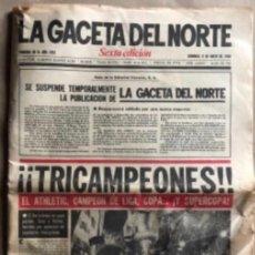 Coleccionismo deportivo: ATHLETIC CLUB BILBAO, ¡¡TRICAMPEONES!!. LA GACETA DEL NORTE 6/5/1984.. Lote 211442670