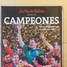 Coleccionismo deportivo: REVISTA ESPECIAL -120 PÁGINAS- ESPAÑA CAMPEÓN MUNDIAL SUDÁFRICA 2010. Lote 211469365