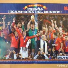 Coleccionismo deportivo: PÓSTER DIARIO 'MARCA' ESPAÑA CAMPEÓN MUNDIAL SUDÁFRICA 2010. Lote 211470039
