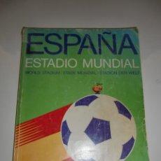 Coleccionismo deportivo: GUIA OFICIAL FUTBOL - ESPAÑA ESTADIO MUNDIAL GUIA OFICIAL MUNDIAL 82-LOS MUNDIALES DE FUTBOL. Lote 212163881