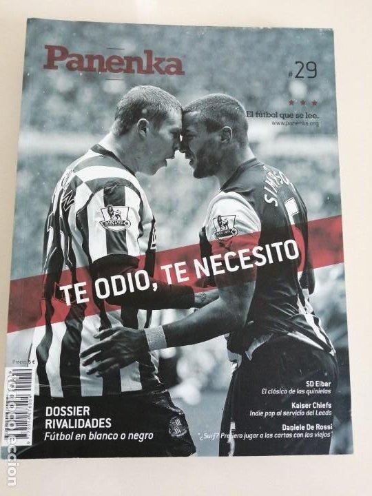 REVISTA DE FUTBOL PANENKA NUM. 29 TE ODIO TE NECESITO (Coleccionismo Deportivo - Revistas y Periódicos - otros Fútbol)