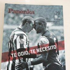 Collectionnisme sportif: REVISTA DE FUTBOL PANENKA NUM. 29 TE ODIO TE NECESITO. Lote 212336530