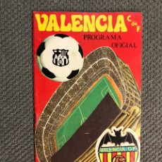 Collezionismo sportivo: FÚTBOL VALENCIA CF. PROGRAMA OFICIAL (23/02/75) VALENCIA C DE F - F.C. BARCELONA. Lote 212844710