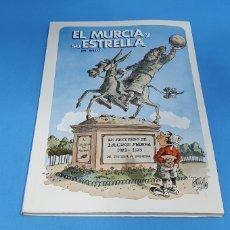 Coleccionismo deportivo: EL MURCIA Y SU ESTRELLA - POR BALDO 1971 / 73. Lote 213057488