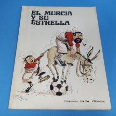 Coleccionismo deportivo: EL MURCIA Y SU ESTRELLA POR BALDO - TEMPORADA 73/74. Lote 213058172