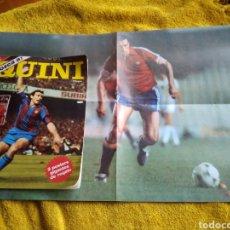 Coleccionismo deportivo: CONOZCA A QUINI. ( SPORTING Y BARCELONA) INCLUYE LOS PÓSTER (AMBOS EN LA MISMA HOJA) . REVISTA 1982.. Lote 214406245