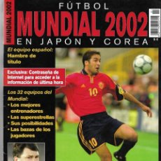 Coleccionismo deportivo: MUNDIAL 2002 EN JAPÓN Y COREA. Lote 167545252