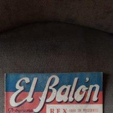 Collectionnisme sportif: REVISTA FÚTBOL EL BALÓN. PROGRAMA DE ESPECTÁCULOS,DEPORTES,TURISMO. 1949.. Lote 215924958