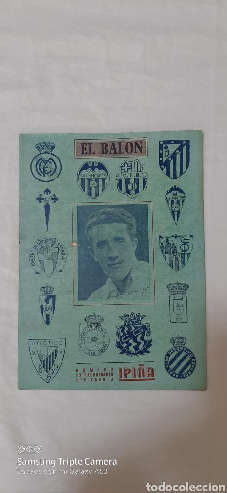 SEMANARIO DE FUTBOL EL BALÓN. NÚMERO EXTRAORDINARIO DEDICADO A IPIÑA. 18 DE DICIEMBRE DE 1948. (Coleccionismo Deportivo - Revistas y Periódicos - otros Fútbol)
