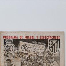 Collectionnisme sportif: 2 PROGRAMAS DE FÚTBOL Y ESPECTÁCULOS. BALÓN. REAL MADRID- AT DE MADRID. Lote 216012910