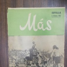 Coleccionismo deportivo: MAS. SEVILLA. 3 FEBRERO 1942. EL BETIS BALOMPIE SE ACERCA AL ASCENSO.. Lote 217102993