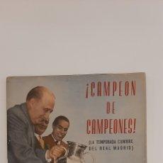 Collectionnisme sportif: CAMPEÓN DE CAMPEONES. LA TEMPORADA CUMBRE DEL REAL MADRID. REVISTA CARETA.1956-57.. Lote 217634687