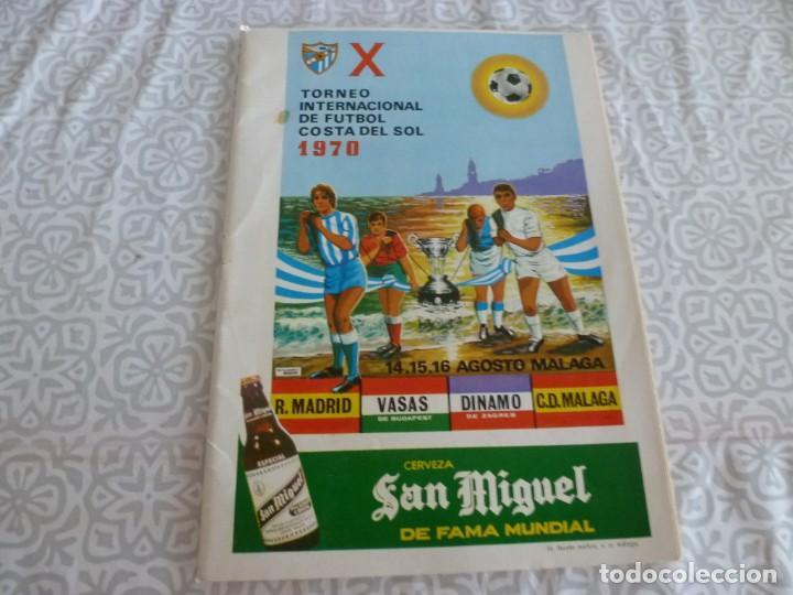 (LLL) X TROFEO COSTA DEL SOL 1970-C.D.MÁLAGA-REAL MADRID-VASAS BUDAPEST Y DINAMO ZAGREB (Coleccionismo Deportivo - Revistas y Periódicos - otros Fútbol)