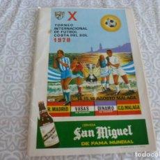 Collectionnisme sportif: (LLL) X TROFEO COSTA DEL SOL 1970-C.D.MÁLAGA-REAL MADRID-VASAS BUDAPEST Y DINAMO ZAGREB. Lote 217879046