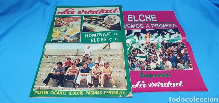 HOMENAJE AL ELCHE - VOLVEMOS A PRIMERA - ESPECIALES LA VERDAD ASCENSOS TEMPORADAS 73 Y 84 (Coleccionismo Deportivo - Revistas y Periódicos - otros Fútbol)