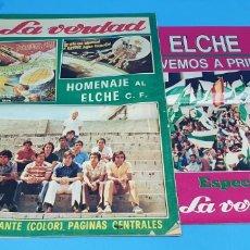 Coleccionismo deportivo: HOMENAJE AL ELCHE - VOLVEMOS A PRIMERA - ESPECIALES LA VERDAD ASCENSOS TEMPORADAS 73 Y 84. Lote 217890637