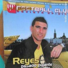 Colecionismo desportivo: FOOTBALL CLUB , REVISTA OFICIAL DEL SEVILLA, Nº 26 -03- 2012 - REYES PASADO PUJANTE Y PRESENTE RABIO. Lote 218150827