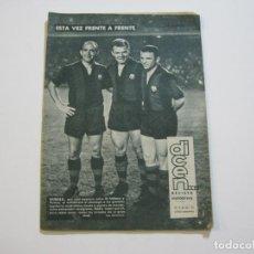 Coleccionismo deportivo: REVISTA DICEN-KUBALA, DI STEFANO Y PUSKAS VESTIDOS DEL FC BARCELONA-AÑO 1962-VER FOTOS-(V-22.213). Lote 218638122