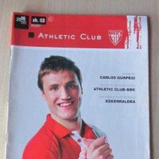 Coleccionismo deportivo: REVISTA OFICIAL ATHLETIC CLUB BILBAO,FEBRERO 2006, POR SOLO 1 € SUBASTA. Lote 218825357