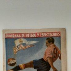 Collectionnisme sportif: PROGRAMA DE FUTBOL Y ESPECTACULOS. EL BALÓN.. Lote 218910081