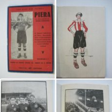 Coleccionismo deportivo: PIERA-LOS ASES DEL FUTBOL-ALCANTARA & SAMITIER-REVISTA ANTIGUA DE FUTBOL-VER FOTOS-(K-711). Lote 221306378
