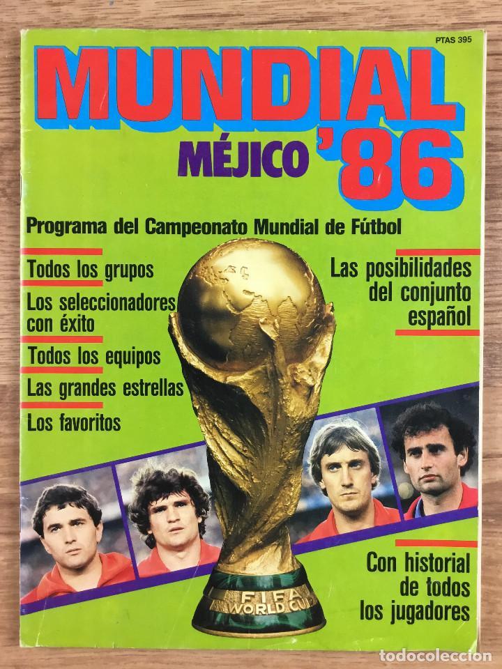 MUNDIAL MÉXICO 86 (Coleccionismo Deportivo - Revistas y Periódicos - otros Fútbol)