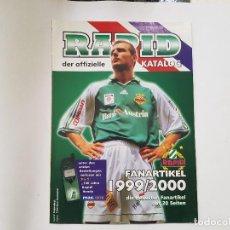 Coleccionismo deportivo: REVISTA / CATÁLOGO TIENDA OFICIAL RAPID DE VIENA (AUSTRIA) 1999/2000. Lote 221676606