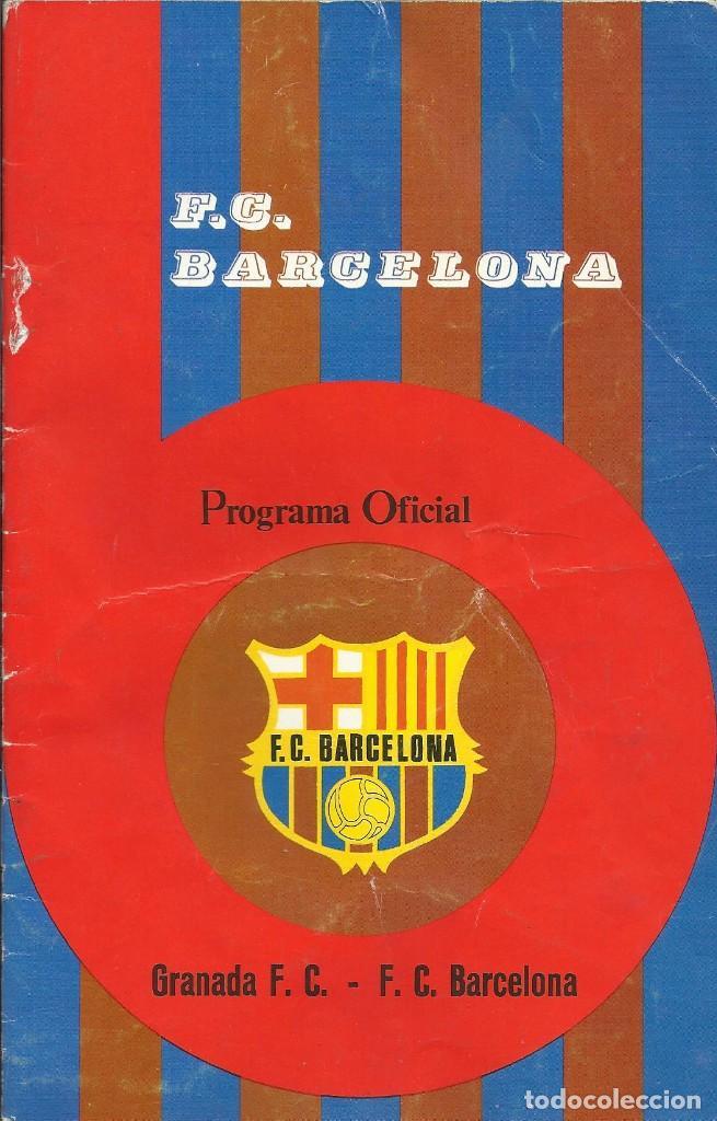 F. C. BARCELONA. PROGRAMA OFICIAL. GRANADA F. C. ARTOLA. 1975. 21X13,5 CM. 24 PÁGINAS. BUEN ESTADO. (Coleccionismo Deportivo - Revistas y Periódicos - otros Fútbol)
