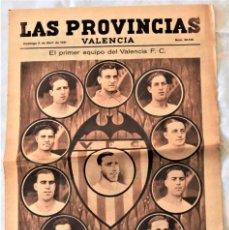 Coleccionismo deportivo: PARTE GRÁFICA PERIÓDICO LAS PROVINCIAS 5 ABRIL 1931 VALENCIA - PORTADA PRIMER EQUIPO VALENCIA F.C.. Lote 221714462