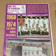 Coleccionismo deportivo: REVISTA OFICIAL REAL MADRID # 286 MARZO 1974 ONCE COPA EUROPA 1960 MARQUITOS. Lote 221876110