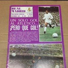 Coleccionismo deportivo: REVISTA OFICIAL REAL MADRID 294 NOVIEMBRE 1974 RECOPA FRAM REYKJAVIK AUSTRIA VIENA NIMES. Lote 221876697