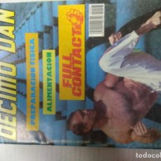 Coleccionismo deportivo: REVISTA ARTES MARCIALES DÉCIMO DAN, ESPECIAL FULL CONTACT. Lote 221921118
