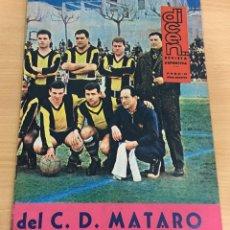Coleccionismo deportivo: REVISTA DICEN AÑO XI Nº 534 - 12 ABRIL 1963 - BODAS DE ORO DEL CLUB DE FÚTBOL MATARÓ. Lote 222087296