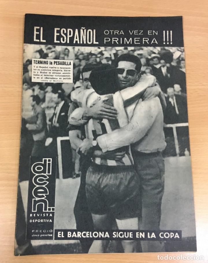 REVISTA DICEN AÑO XI Nº 540 - 24 MAYO 1963 - EL RCD ESPAÑOL OTRA VEZ EN PRIMERA DIVISIÓN (Coleccionismo Deportivo - Revistas y Periódicos - otros Fútbol)
