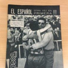 Coleccionismo deportivo: REVISTA DICEN AÑO XI Nº 540 - 24 MAYO 1963 - EL RCD ESPAÑOL OTRA VEZ EN PRIMERA DIVISIÓN. Lote 222116503