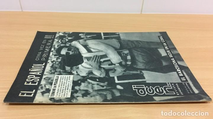 Coleccionismo deportivo: REVISTA DICEN AÑO XI Nº 540 - 24 MAYO 1963 - EL RCD ESPAÑOL OTRA VEZ EN PRIMERA DIVISIÓN - Foto 2 - 222116503