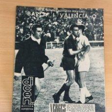 Coleccionismo deportivo: REVISTA DICEN AÑO XI Nº 544 - 21 JUNIO 1963 - CF BARCELONA 1 VALENCIA 0 EN EL SANTIAGO BERNABÉU. Lote 222119820