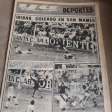 Coleccionismo deportivo: YA DEPORTES . IRIBAR GOLEADO EN SAN MAMES. ROBERTO MARTÍNEZ. 16 DE SEPTIEMBRE DE 1974 ..44 PAGINAS.. Lote 222239728